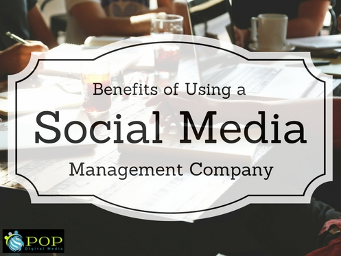 Benefits of Using a Social Media Management Company